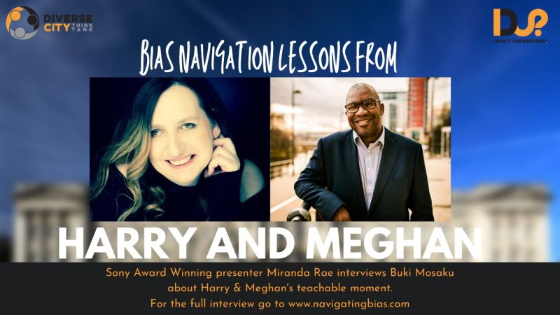 Bias Navigation Lessons from Harry & Meghan